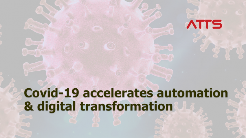 Covid-19 has accelerated automation and digital transformation process of businesses